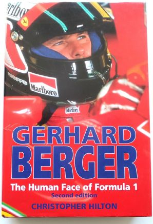 Gerhard Berger The Human Face Of Formula 1 (Hilton 1993)